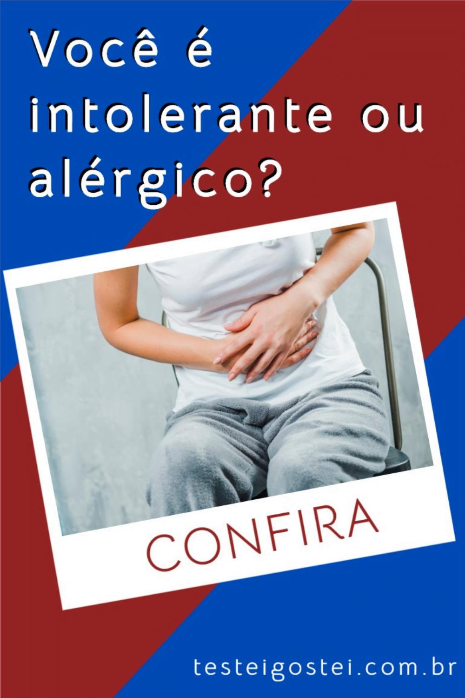 Intolerância alimentar ou alergia: como descobrir?